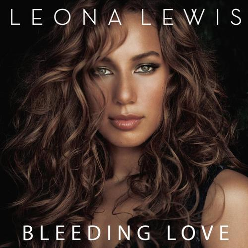 Leona Lewis Bleeding Love