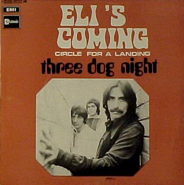 Three Dog Night Eli's Coming