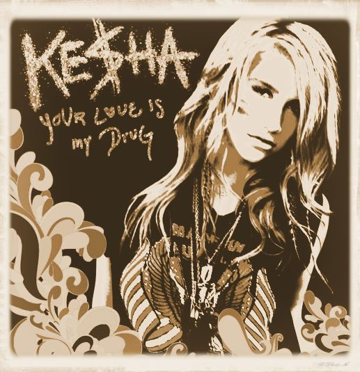 Kesha Your Love Is My Drug 2