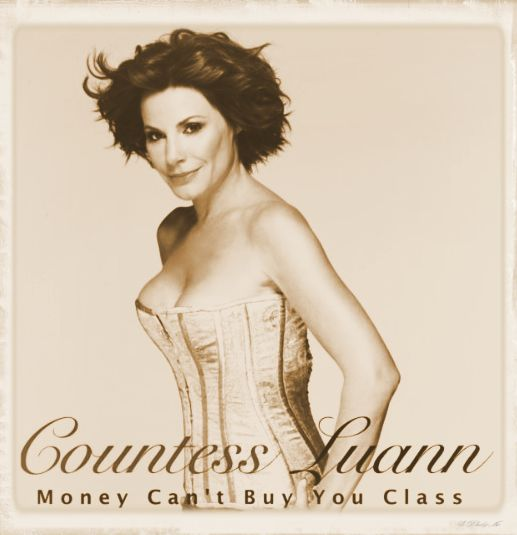 Countess LuAnn Money Can't Buy You Class 2